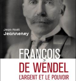 Image illustrant l'article francois-de-wendel.jpg de La Cliothèque