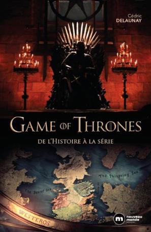Games of Thrones, de l'Histoire à la série