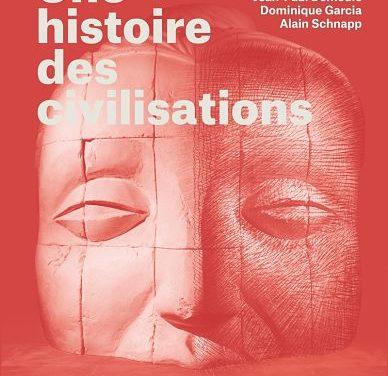 <em>Une Histoire des civilisations. Comment l'archéologie bouleverse nos connaissances</em>