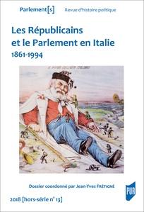 Les Républicains et le Parlement en Italie (1861-1994)