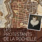 Les protestants de La Rochelle