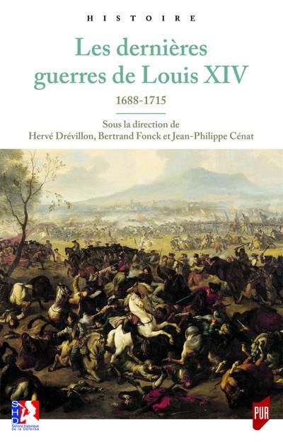 Les dernières guerres de Louis XIV (1688-1715)