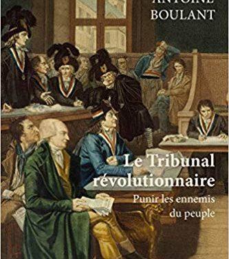 Le tribunal révolutionnaire – Punir les ennemis du peuple