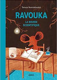 Image illustrant l'article Raouka la souris scientifique de La Cliothèque