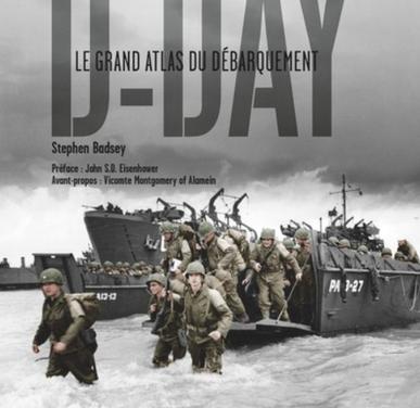 D-Day – Le grand atlas du Débarquement