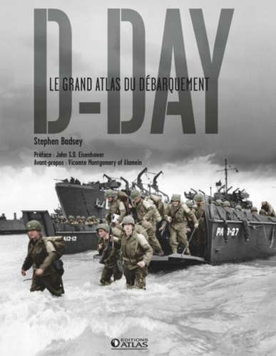 D-Day – Le grand atlas du Débarquement