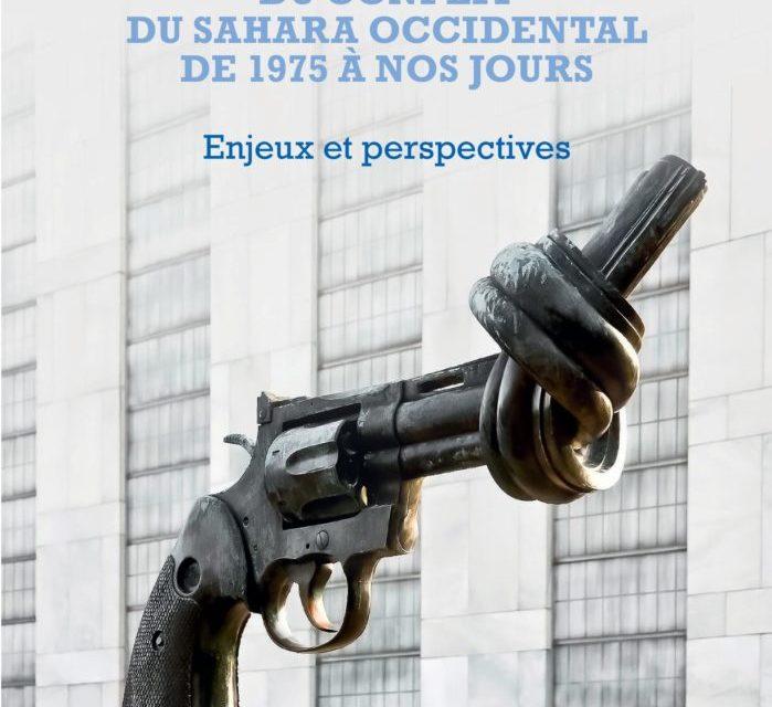 L'ONU et la résolution du conflit du Sahara Occidental de 1975 à nos jours. Enjeux et perspectives