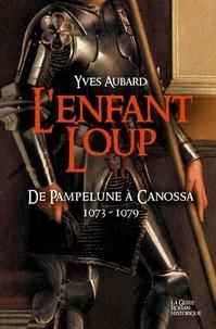 L'enfant Loup De Pampelune à Canossa 1073 – 1079