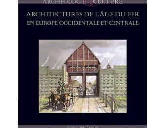 Image illustrant l'article Architectures-de-l-age-du-fer-en-Europe-Occidentale-et-Centrale de La Cliothèque