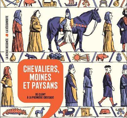 <em>Histoire dessinée de la France. T. 6, « Chevaliers, moines et paysans. De Cluny à la première croisade »</em>