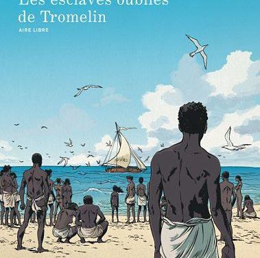 <em>Les Esclaves oubliés de Tromelin</em>