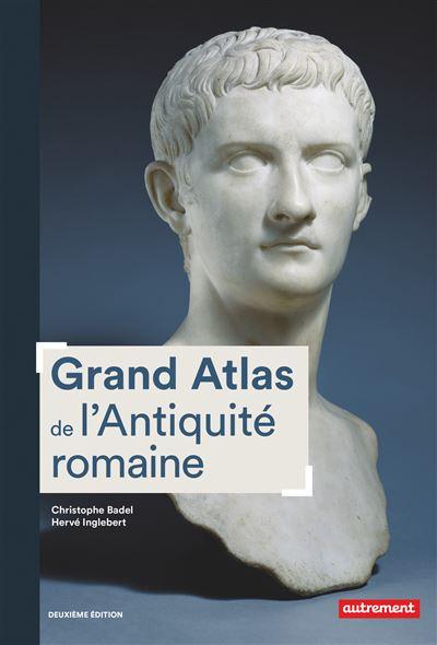 Grand Atlas de l'Antiquité romaine