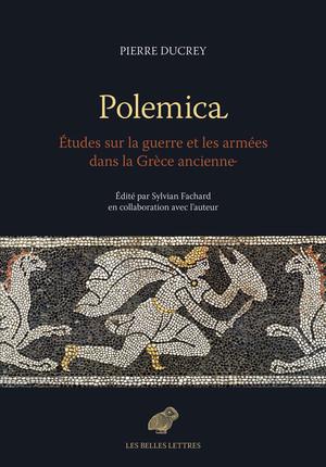 Polemica. Études sur la guerre et les armées dans la Grèce ancienne