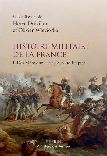 Histoire militaire de la France (2 tomes)