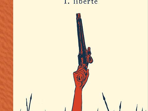 <em>Révolution. T. 1, « Liberté »</em>