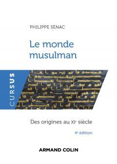 Le monde musulman – Du XIe au XVe siècle