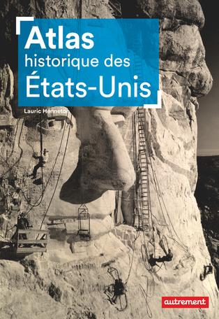 Atlas historique des Etats-Unis