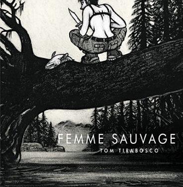 <em>Femme sauvage</em>