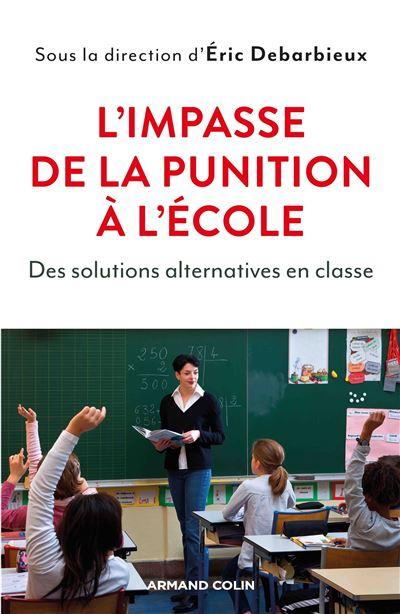 L'impasse de la punition à l'école : des solutions alternatives en classe