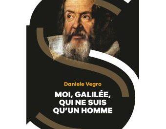 Image illustrant l'article Moi-Galilee-qui-ne-suis-qu-un-homme de La Cliothèque