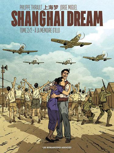 <em>Shanghai Dream</em>. T. 2, « À la mémoire d'Illo»