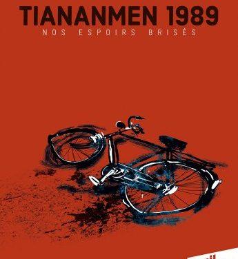 <em>Tiananmen 1989. Nos espoirs brisés</em>