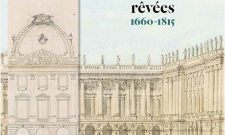 Image illustrant l'article Versailles, architectures rêvées - 2 de La Cliothèque