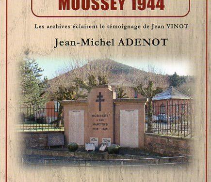 Un village vosgien et deux déportations : Moussey 1944