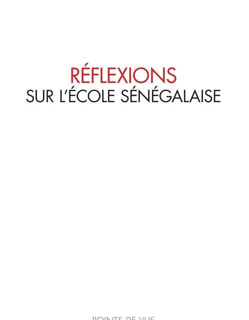 Réforme de l'école ou réformes à l'école? – Réflexions sur l'école sénégalaise