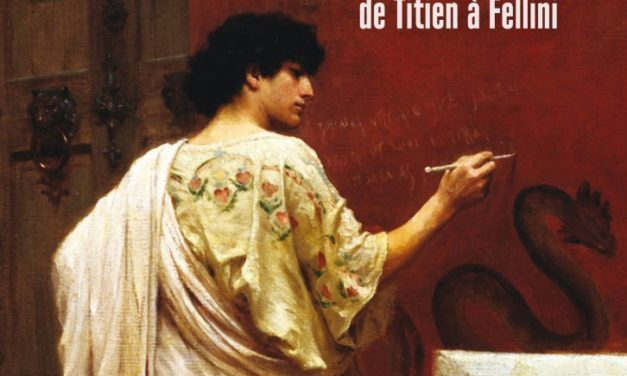 Rome inventée – L'Antiquité dans l'imaginaire occidental de Titien à Fellini