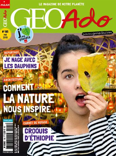 GéoAdo, le magazine de notre planète, mai 2019
