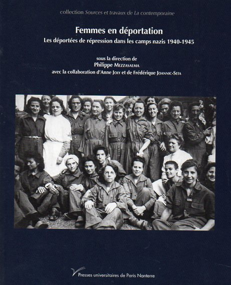 Femmes en déportation – Les déportées de répression dans les camps nazis 1940 – 1945
