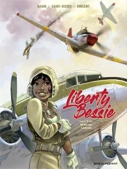 <em>Liberty Bessie</em>. T. 1, « Un pilote de l'Alabama »