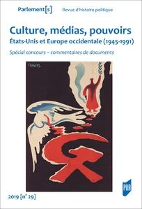 Culture, médias, pouvoirs: États-Unis et Europe occidentale (1945-1991)  (Spécial concours – commentaires de documents)