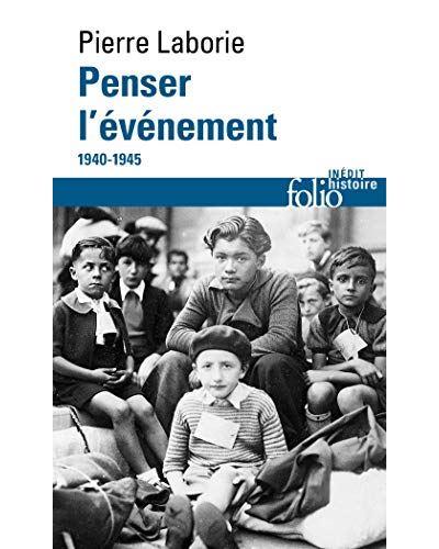 Penser l'évènement 1940-1945