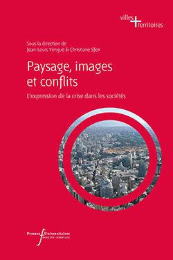 Paysage, images et conflits l'expression de la crise dans les sociétés