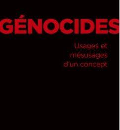 génocides usages et mésusages d'un concept