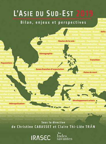 L'Asie du Sud-Est 2019 – Bilan, enjeux et perspectives