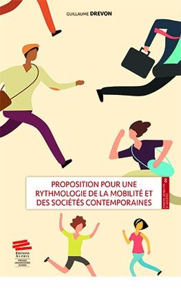 Proposition pour une rythmologie de la mobilité et des sociétés contemporaines