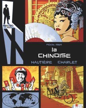 <em>Rendez-vous avec X. Pékin 1964 : La Chinoise</em>