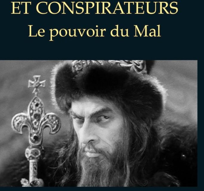 Tyrans, assassins et conspirateurs. Le pouvoir du mal