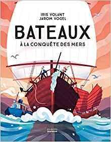 Bateaux à la conquête des mers
