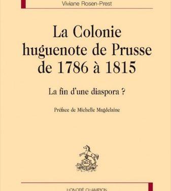 La colonie huguenote de Prusse de 1786 à 1815, La fin d'une diaspora ?