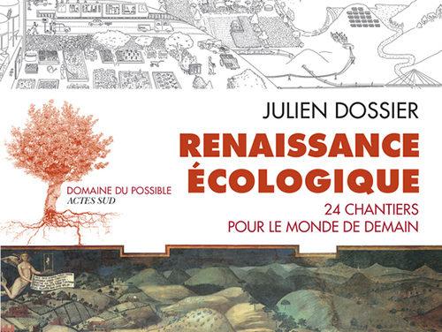Renaissance écologique –  24 Chantiers pour le monde de demain