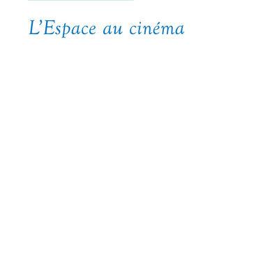 L'Espace au cinéma
