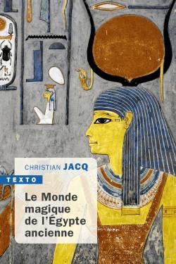 Le monde magique de l'Égypte ancienne