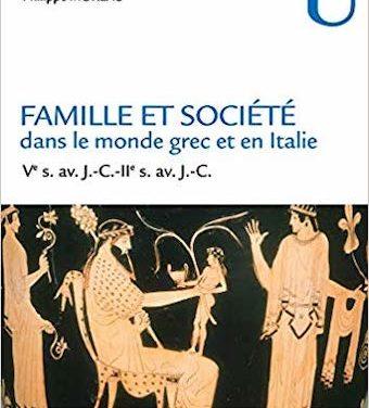 Famille et société dans le monde grec et en Italie, Ve s. av. J.-C.-IIe s. av. J.-C.