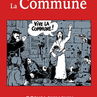 <em>Une autre histoire de la Commune</em>, par Henri Guillemin, historien pamphlétaire