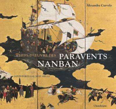 «Chefs-d'oeuvre des paravents Nanban» Japon – Portugal XVIIe siècle»
