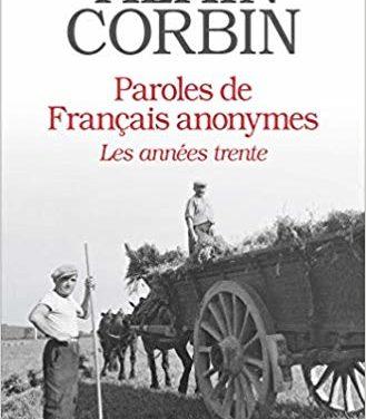 Paroles de français anonymes, au cœur des années trente